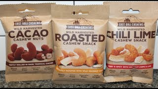 East Bali Cashews: Cacao Cashew Nuts, Roasted Cashew Snack & Chili Lime Cashew Snack Review