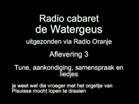 Radio Cabaret De Watergeus -- Aflevering 3