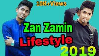 Zan Zamin Lifestyle 2019।। সে কত টাকা আয় করেন।।বাড়ি।।গাড়ি।।মাসিক ইনকাম।।অজানা তথ্য সবকিছু।।