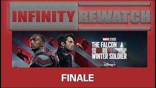 INFINITY REWATCH   Falcon & the Winter Soldier FINALE SPOILER BREAKDOWN