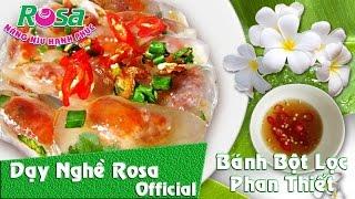 Bánh Bột Lọc Phan Thiết - Đặc sản món ăn nhanh vùng biển