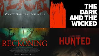 Quickie: Crazy Samurai Musashi, The Dark and the Wicked, The Reckoning, Hunted