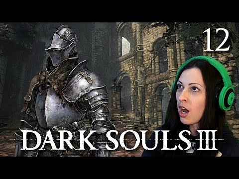 Dark Souls 3 Walkthrough Part 12 - The Way to the Cleansing Chapel