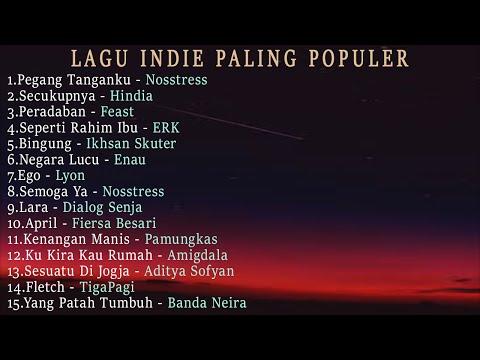 Kumpulan Top Indie Indonesia Paling Populer Lagu Terbaru Tahun 2020 | Lagu Indie Tahun 2020