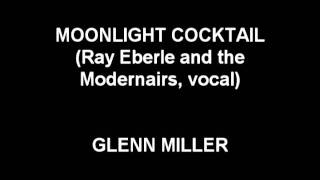 Moonlight Cocktail - Glenn Miller