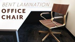 Making a Bent Lamination Office Chair // #Rocklerbentwoodchallenge (2019)