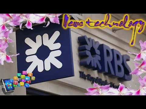 Royal Bank of Scotland to launch its ring-fenced retail...  - News Techcology