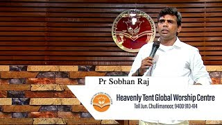 Heavenly Tent Global Worship Centre Episode - 02| Pr Sobhan Raj | Manna Television