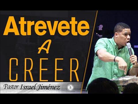 ATREVETE A CREER Israel Jimenez