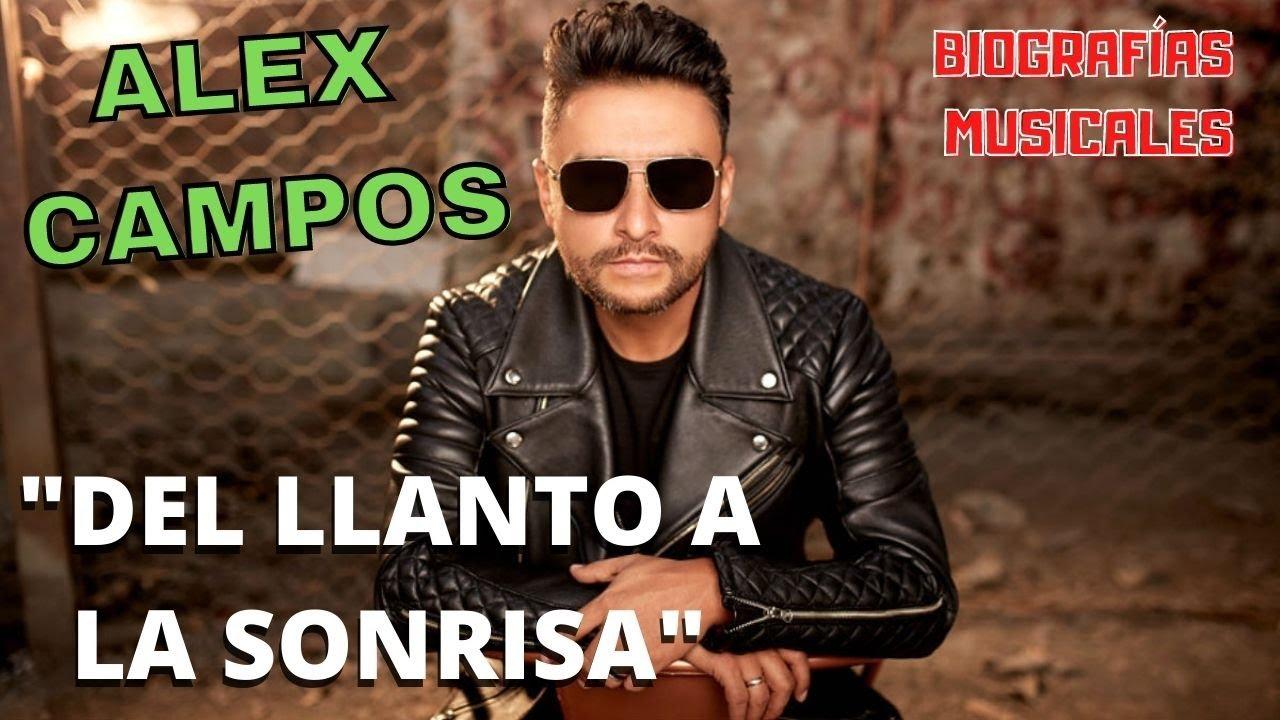 ALEX CAMPOS biografía completa