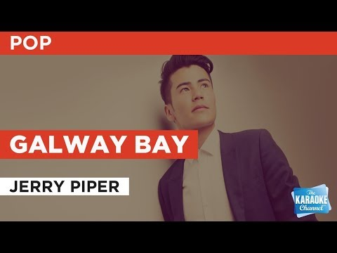 """Galway Bay in the Style of """"Jerry Piper"""" with lyrics (no lead vocal) karaoke video"""