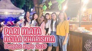 Nella Kharisma - Dari Mata (Dangdut Koplo 2019)