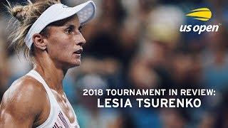 2018 US Open In Review: Lesia Tsurenko