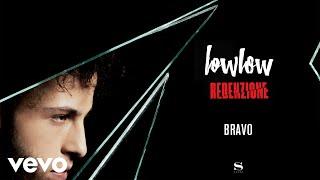 lowlow - Bravo (Audio)