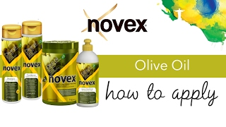 Novex Olive Oil - How to apply