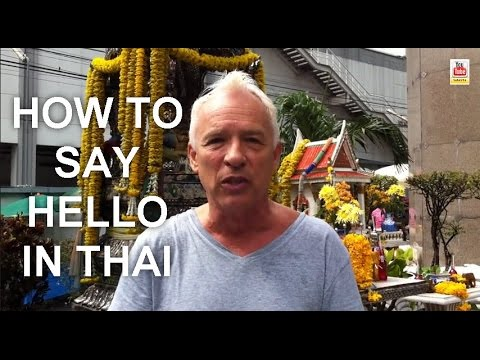 How to say hello in thai sawadee and the 3 wai bows youtube how to say hello in thai sawadee and the 3 wai bows m4hsunfo Gallery