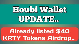 Huobi Wallet update and Already Listed $40 KRTY Token Airdrop!!