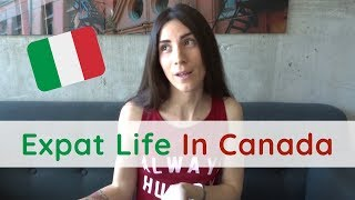 CANADA FACTS | Italian Expat Life: How's Living In Canada