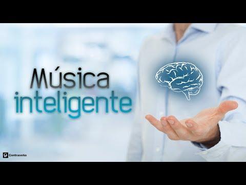 MUSICA INTELIGENTE Relajante, Pensamiento Positivo, Vibraciones Positivas, Sentirse Feliz y Alegre