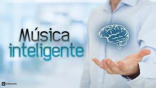 Música Inteligente Relajante, Pensamiento Positivo, Vibraciones Positivas, Sentirse Feliz Y Alegre