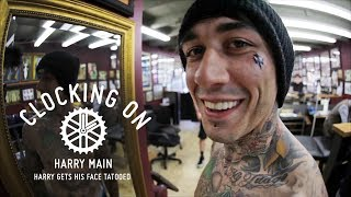 Clocking On - Harry Gets His Face Tattooed | Harry Main - Episode 4