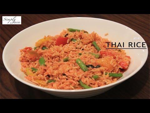 Thai Rice | How To Make Thai Rice | Thai Cuisine | Simply Jain