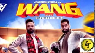 Wang   Dilpreet Dhillon   Parmish Verma   Latest Punjabi Song 2017   Speed Records Resimi