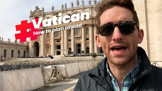 Visiting the Vatican - How to Plan Ahead