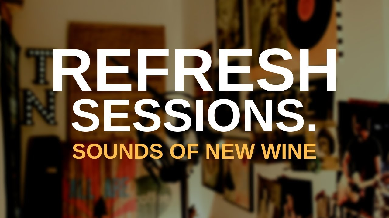 Sounds Of New Wine - God of the impossible [Refresh Sessions]