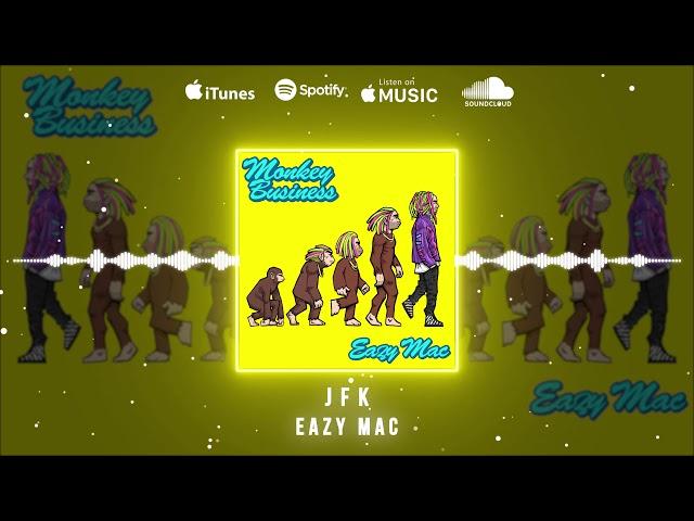 Eazy Mac - JFK (Official Audio)