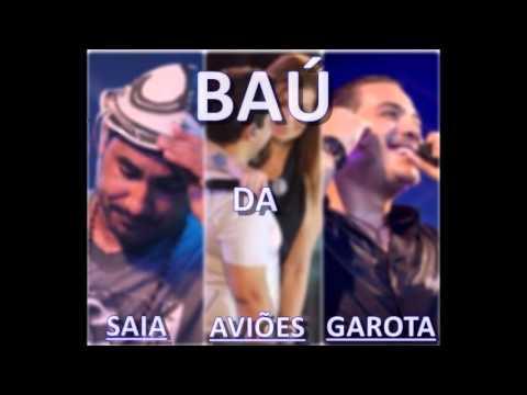 Baú Da Saia Rodada - Aviões Do Forró - Garota Safada (Facebook.com/ForroNordeste)