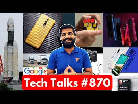 Tech Talks #870 - Redmi K20/K20 Pro, 108MP Camera, Mi Neckband, Chandrayaan 2, Whatsapp Pay