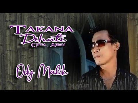 Ody Malik ~ Takana Dihati