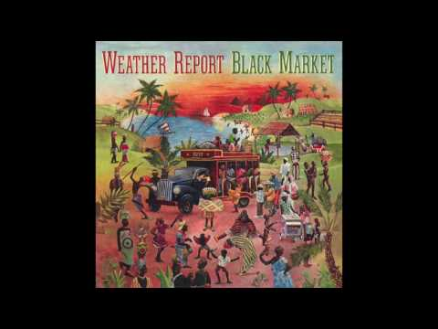Weather Report - Black Market (1976) Full Album