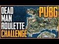 PUBG Challenge 2 | Dead Man Roulette
