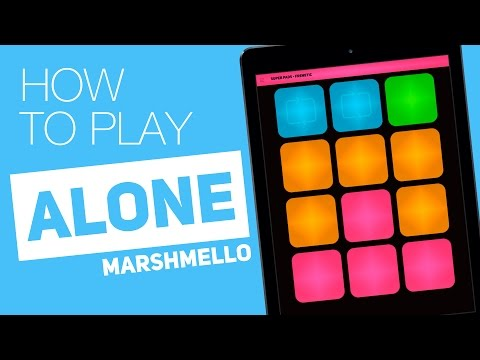 Thumbnail: How to play: ALONE (Marshmello) - SUPER PADS - Frenetic kit