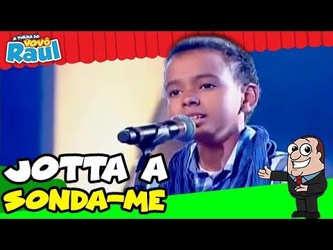 Programa Raul Gil- Jotta A - Sonda -me | JOVENS TALENTOS KIDS