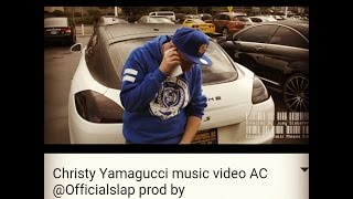 Christy Yamagucci music video AC @Officialslap prod by @producer_hidden_jewel