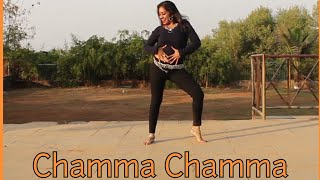 CHAMMA CHAMMA | DANCE CHOREOGRAPHY | VIDEO NO. 31 | HARSHITA TAPARIA