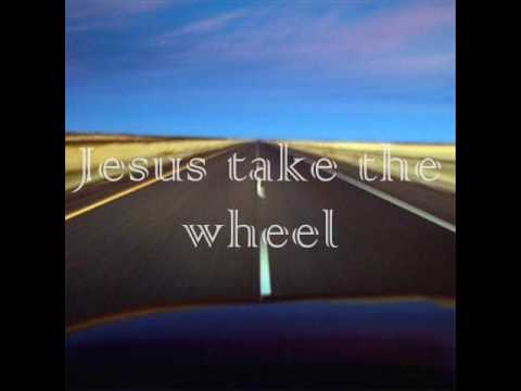 Jesus take the wheel-Danny Gokey