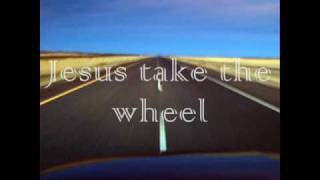 Jesus take the wheel-Danny Gokey