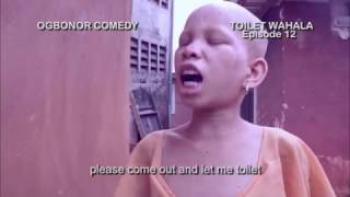THE LITTLE ALBINO GIRL  AND THE  TOILET WAHALA(OGBONOR COMEDY)