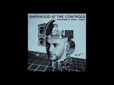 Sherwood At The Controls / Volume 1 / 1979 - 1984