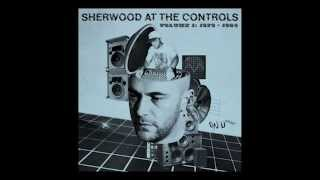 Sherwood At The Controls / Volume 1 / 1979 - 1984
