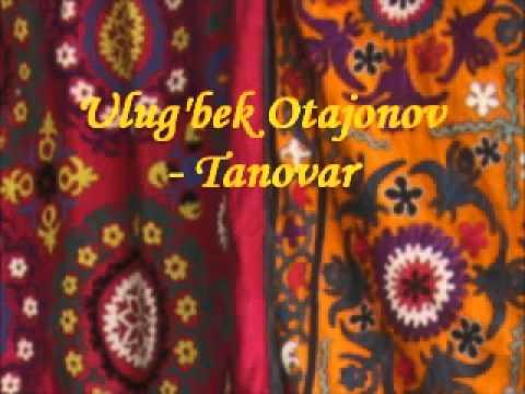 Ulug'bek Otajonov - Tanovar