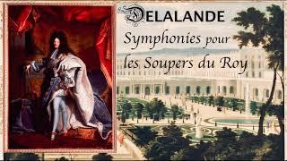 Delalande - Complete Symphonies pour les Soupers du Roy (Century's recording : Hugo Reyne)