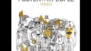 Foster The People - Torches (Full Album)