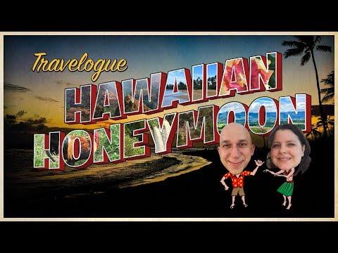 Travelogue: Hawaiian Honeymoon