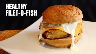 McDonald's Filet-O-Fish (Healthy Recipe)