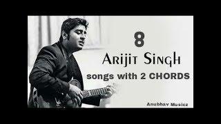 play-8-arijit-singh-songs-on-guitar-using-2-chords